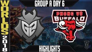 G2 vs PVB Highlights   Worlds 2018 Group A Day 6   G2 Esports(EULCS) vs Phong Vu Buffalo(LMS)