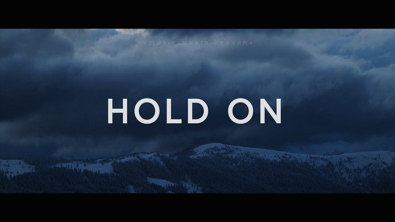 Hold On St Aldates Worship Lyrics Youtube