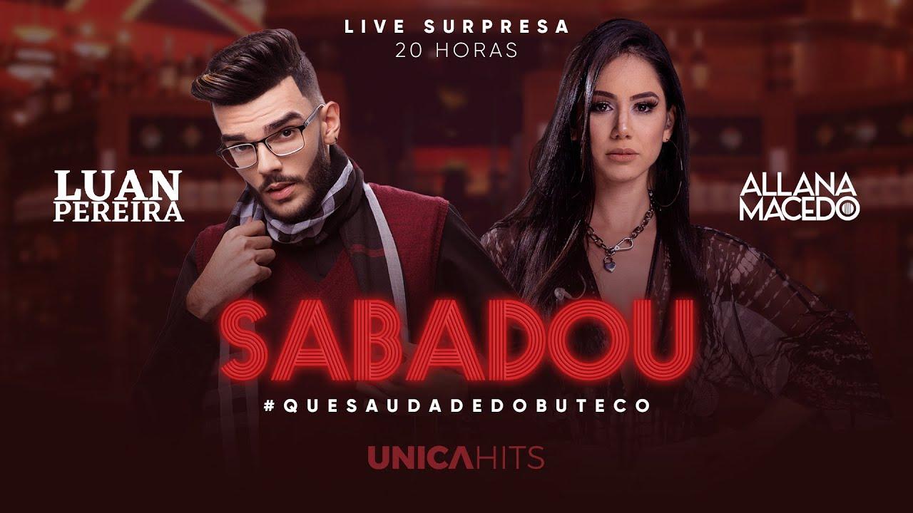 Live Sábadou em Casa | Luan Pereira & Allana Macedo