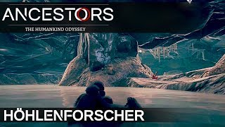 ANCESTORS HÖHLEN FORSCHER Ancestors: The Humankind Odyssey Deutsch German Gameplay #28