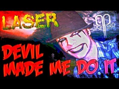 Laser - Devil Made Me Do It (Demon Child Productions) [EXCLUSIV TRACK 2013]