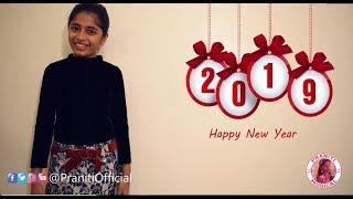 Praniti | Happy New Year 2019  | 2018 Rewind  | Memorable Year