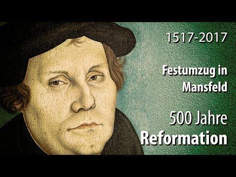 500 Jahre Reformation - Festumzug in Mansfeld