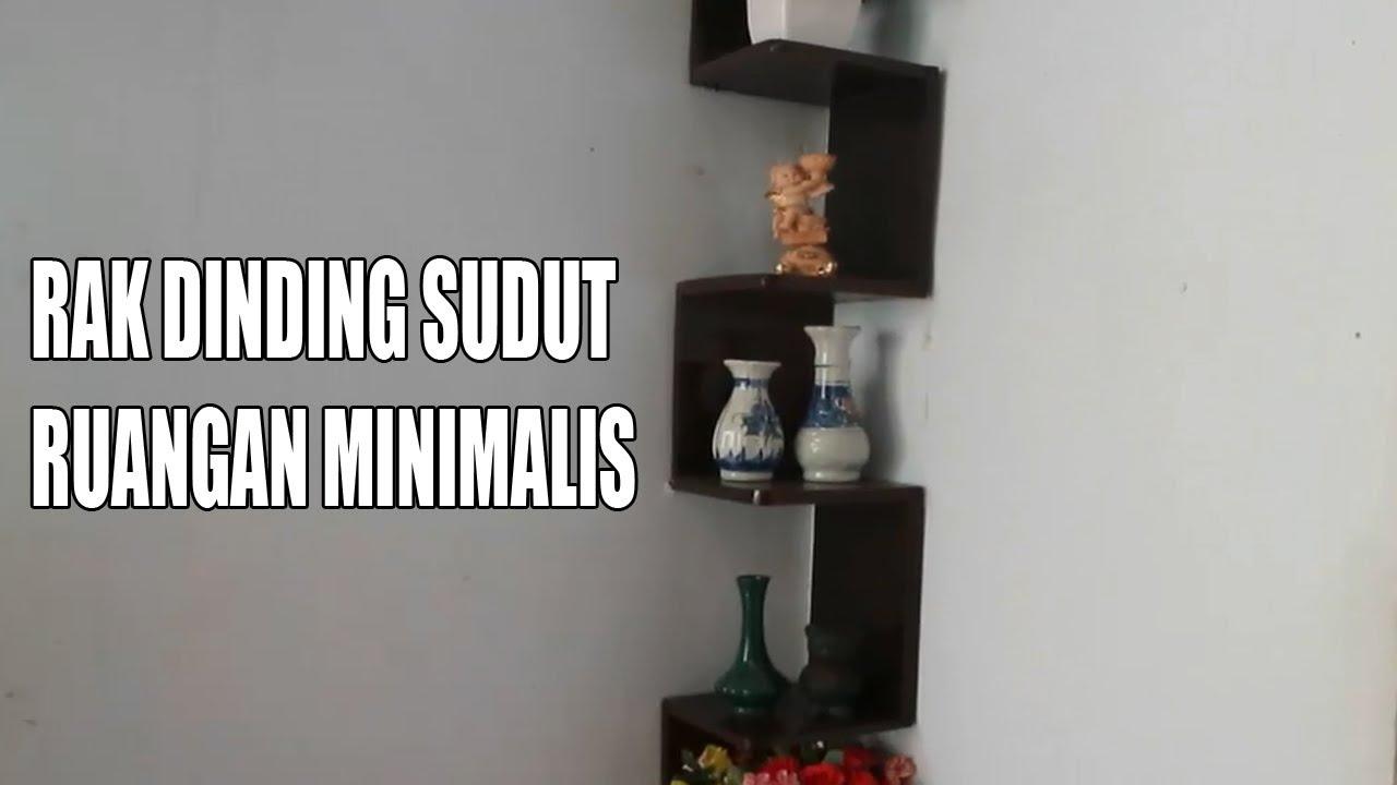 Cara Membuat Rak Dinding Sudut Ruangan Sederhana Minimalis