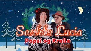 Sankta Lucia | Popsi og Guitar-Krelle synger julesange for børn fra Julekassen