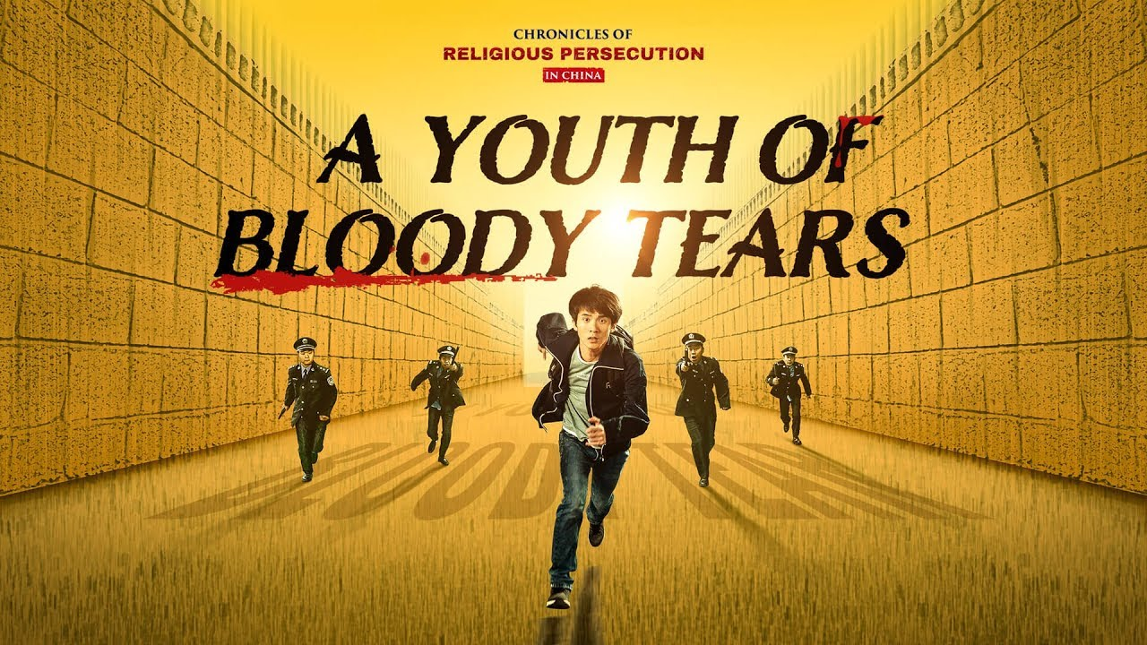 "Christian Movie | Chronicles of Religious Persecution in China | ""A Youth of Bloody Tears"""