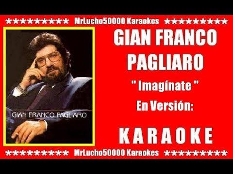 Gian Franco Pagliaro - Imagínate  ( KARAOKE DEMO Nº 01 )