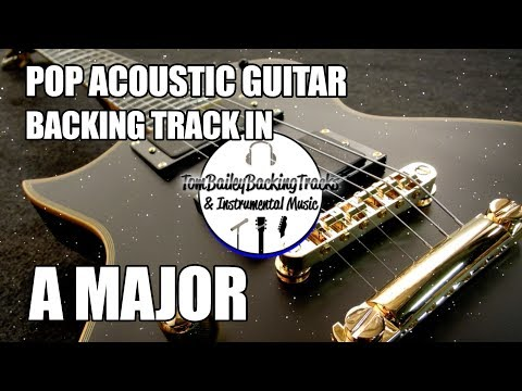 Pop Acoustic Guitar Backing Track In A Major