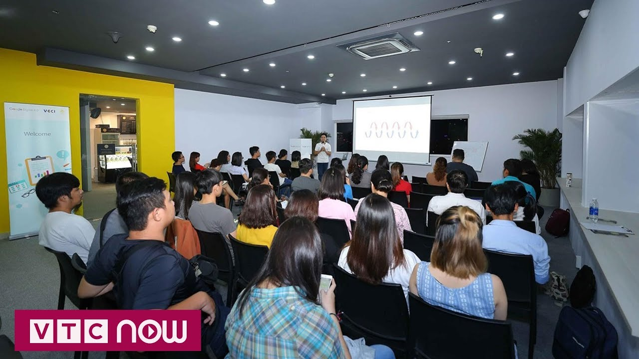 Việt Nam Digital 4.0: Lớp học kinh doanh của Google