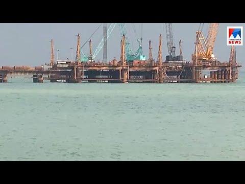 വിഴിഞ്ഞം തുറമുഖം വൈകും| Vizhinjam Port