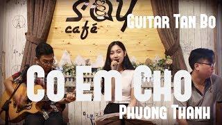 Có em chờ | Guitar Tân Bo Cover | Phương Thanh | Khoa Âu cajon | SAY ACOUSTIC CAFE