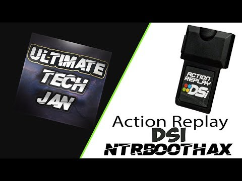 Action Replay DSI NTRBootHax (11.4/11.5/11.6 CFW)   Ultimate Tech Jan