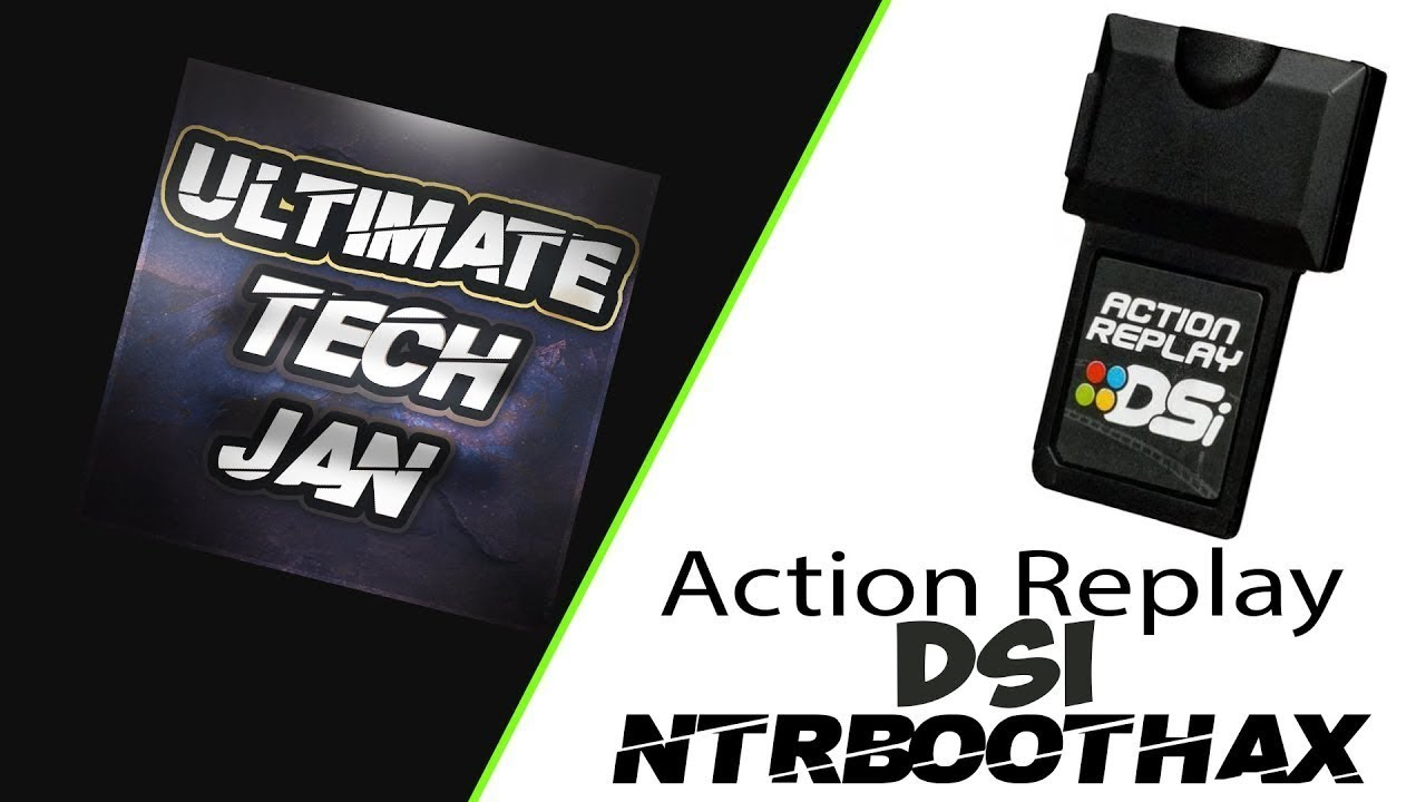 Action Replay DSI NTRBootHax (11 4/11 5/11 6 CFW)   Ultimate Tech Jan