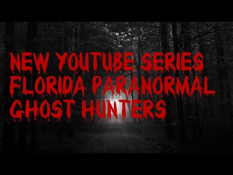Creepy New Series | Florida Paranormal Ghost Hunters