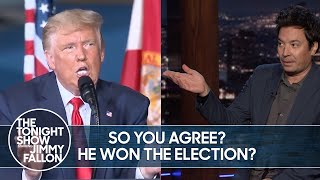 Trump Admits Biden Won the Election, Yet Still Claims Fraud | The Tonight Show