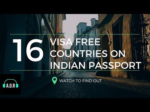 16 VISA FREE COUNTRIES ON INDIAN PASSPORT , 2018  { HD }