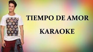 Soy Luna 3 - Tiempo De Amor - Karaoke - Letra