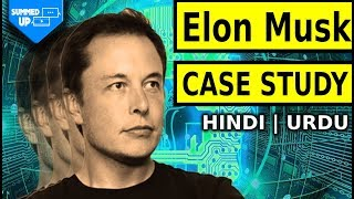 Elon Musk Real Case Study? Watch This! | Hindi | Urdu