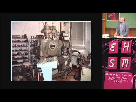 Electron Beam Welding in Low Vacuum - Aleksander Zawada - ehsm #2 - 2014