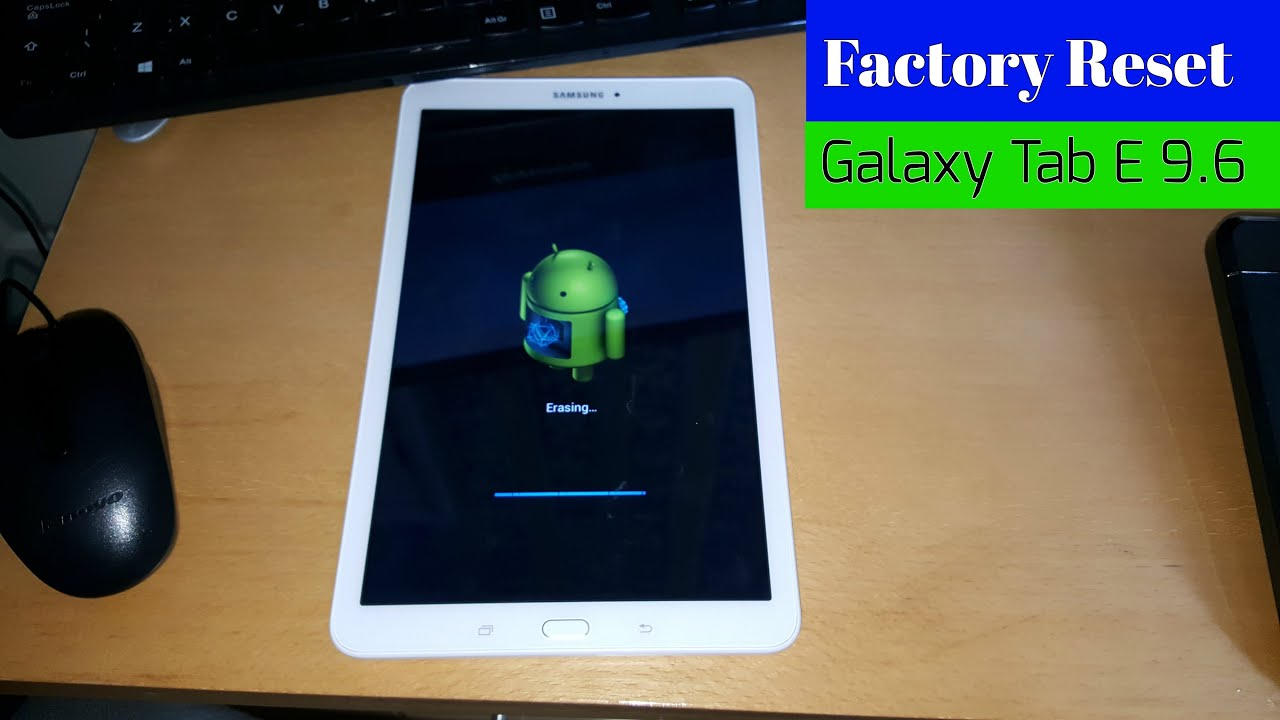 Samsung Galaxy Tab E 9 6 Factory Reset & All Samsung Tablets!!