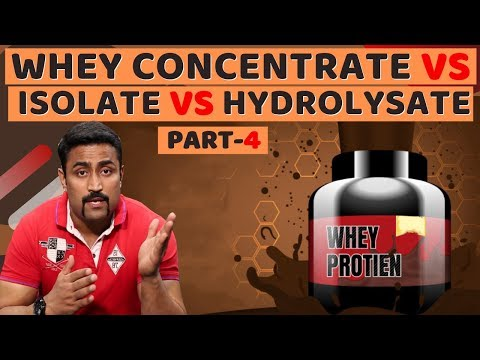 WHEY CONCENTRATE VS ISOLATE VS HYDROLYSATE