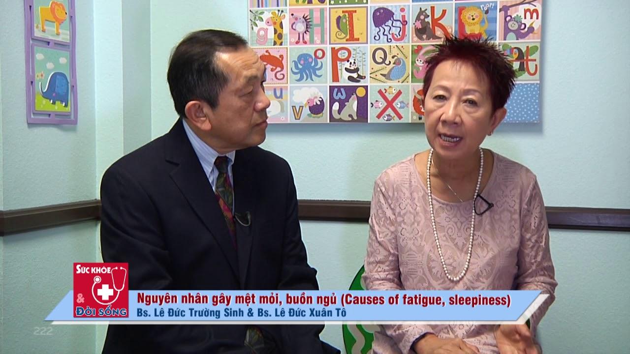 LeDucXuanTo #222 2019 05 27 Nguyen nhan gay met moi buon ngu Causes of  fatigue sleepiness