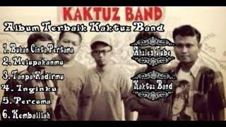 Lagu Terbaik Kaktuz band || Sragen || Bukan Cinta Pertama
