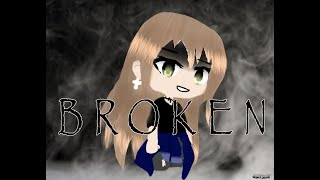 BROKEN | Gacha Life Music Video | 1K Subscriber Special!