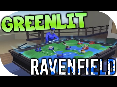 "RAVENFIELD | ""RELEASE DATE? GREENLIT!"" 