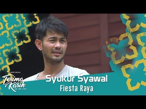 Fiesta Raya | Syukur Syawal