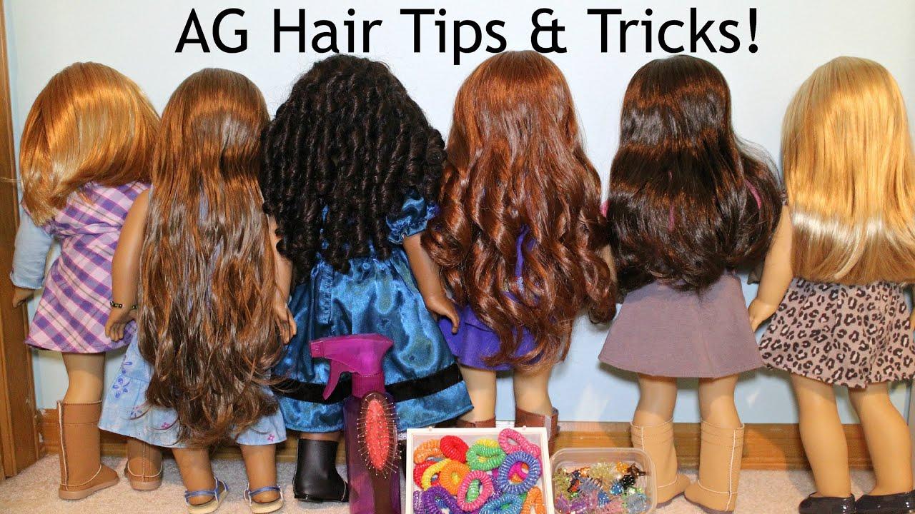 Ag Hair Styles: Doll Hair Care Tips & Tricks!