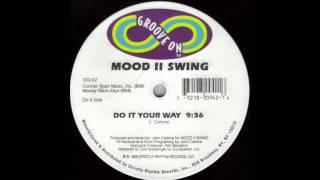 Mood II Swing -Do It Your Way