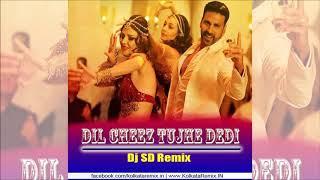 Dil Cheez Tujhe Dedi Remix | Dj SD | Hindi Dj Remix