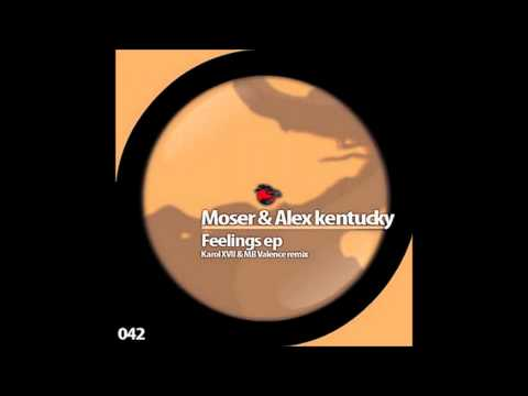 Alex Kentucky, Moser // Feelings (Original Mix)