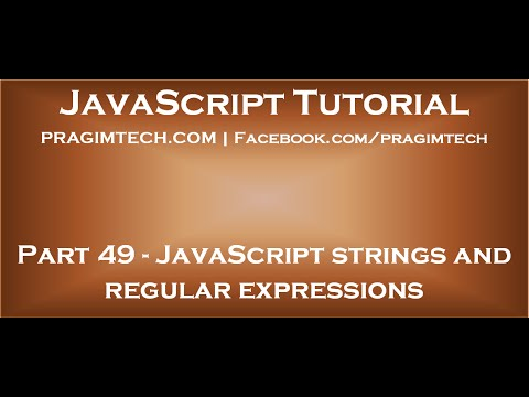 JavaScript strings and regular expressions - YouTube