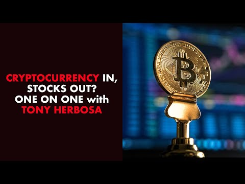 Why Tony Herbosa Thinks Cryptos Are In And Stocks Are Out!
