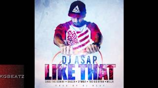 Download DJ ASAP ft. Sage The Gemini, Baeza, Symba  TKR, Milla - Like That [Prod. By DJ ASAP] [New 2014] MP3 song and Music Video