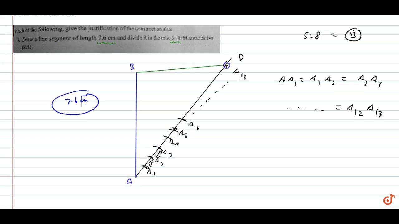 Draw A Line Segment Of Length 7 6 Cm And Divide It In The Ratio 5