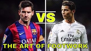 Cristiano Ronaldo Vs Lionel Messi - The Art Of Footwork / Skills, Technique and Speed /  HD