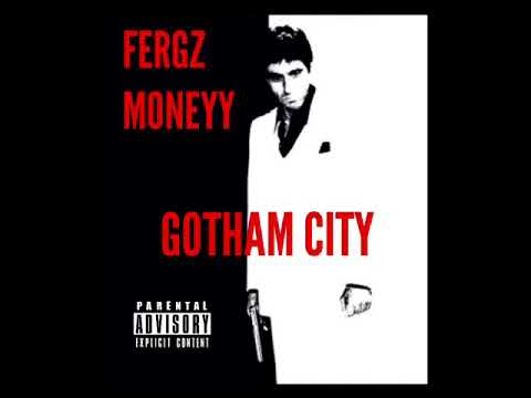 FERGZ GOTHAM CITY [AUDIO] BABYGANG