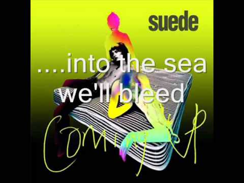 Suede-By the sea (with lyrics)