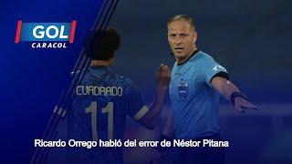Ricardo Orrego pide sanción para el árbitro Néstor Pitana