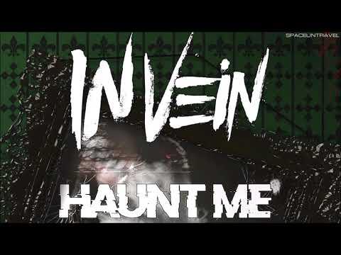 In Vein - Haunt Me