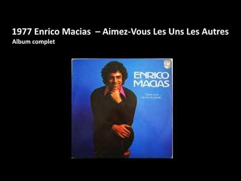 1977 Enrico Macias  – Aimez Vous Les Uns Les Autres, album complet