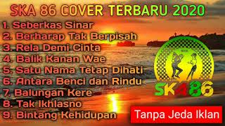 Download SKA 86 COVER TERBARU 2020   BASSNYA MANTABBB BOSSKUHH