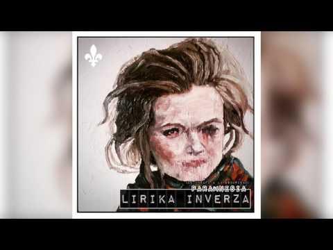Lirika Inverza - Ruina (con T-Killa) [Paramnesia]