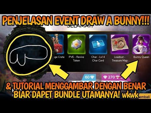 Penjelasan Event Draw A Bunny Cara Menggambar Dengan Baik Work Cuy Wkwk Free Fire Battlegrou Youtube