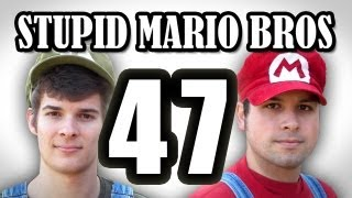 Stupid Mario Brothers - Episode 47