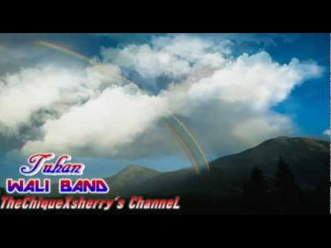 WALI BAND - TUHAN ( WITH LYRICS )