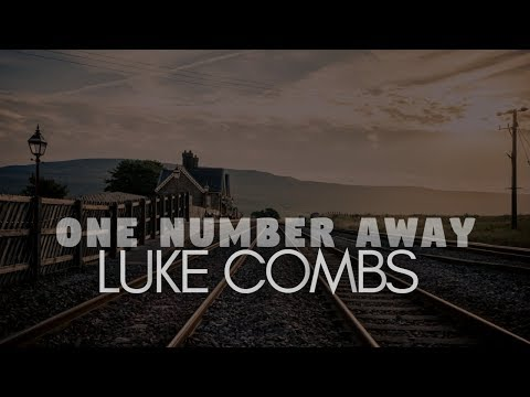 One Number Away- Luke Combs( Lyrics)
